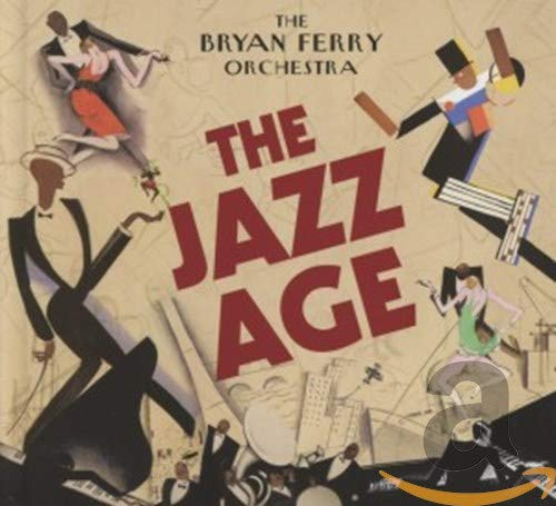 The Bryan Ferry Orchestra: The Jazz Age (Audio CD (Standard Version))