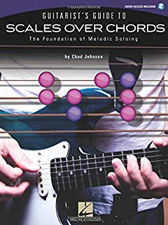 Chad Johnson: Guitarist's Guide To Scales Over Chords - The Foundation Of Melodic Soloing (Book & CD)