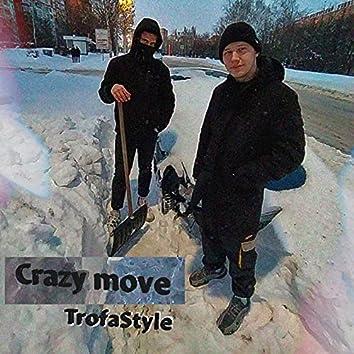 Crazy Move