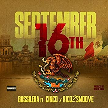 September 16th (feat. Cinco & Rico 2 Smoove)