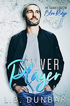 Silver Player: The Silver Foxes of Blue Ridge by [L.B. Dunbar]