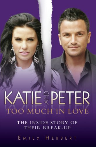 Katie and Peter: Too Much in Love (English Edition)