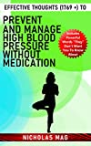 Effective Thoughts (1769 +) to Prevent and Manage High Blood Pressure Without Medication