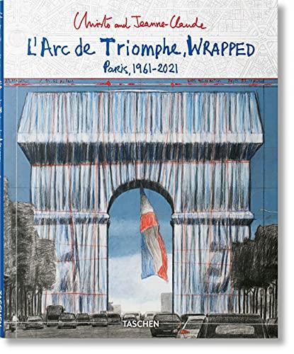 Christo and Jeanne-Claude. L'Arc de Triomphe, Wrapped (Advance Edition)