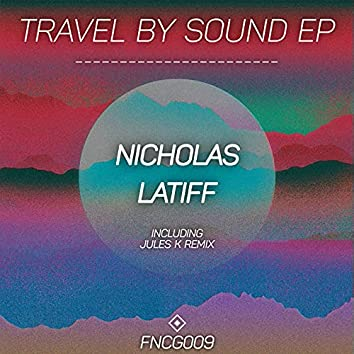 Travel By Sound EP
