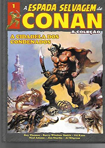 A Espada Selvagem de Conan - A Coleção Volume 1
