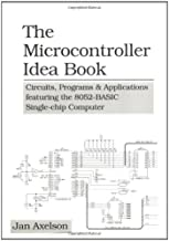The Microcontroller Idea Book: Circuits, Programs & Applications Featuring the 8052-BASIC Single-Chip Computer