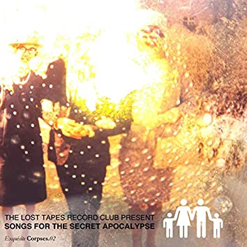 Songs For The Secret Apocalypse Vol. 2