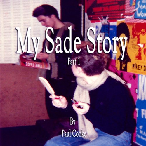 My Sade Story, Part 1 cover art