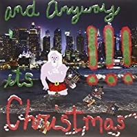 And Anyway It's Christmas [輸入アナログ盤 / 7インチ] (7WAP361)