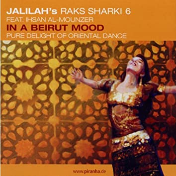 Raks Sharki 6: In a Beirut Mood