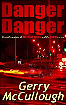 Danger Danger: Twin girls, separated at birth, who run into similar kinds of danger by [Gerry McCullough]