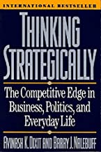 Thinking Strategically: The Competitive Edge in Business, Politics, and Everyday Life (Norton Paperback) Book PDF