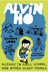 Alvin Ho: Allergic to Girls, School, and Other Scary Things Kindle Edition