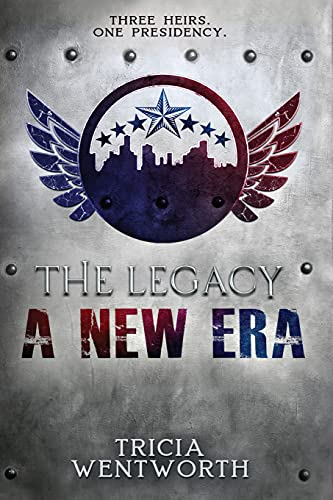 The Legacy: A New Era (The Legacy Series Book 4)