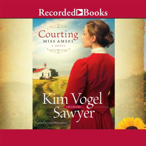 Courting Miss Amsel                   By:                                                                                                                                 Kim Vogel Sawyer                               Narrated by:                                                                                                                                 Laurie Birmingham                      Length: 11 hrs and 22 mins     74 ratings     Overall 4.6