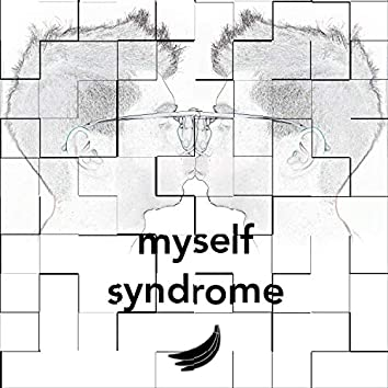 Myself Syndrome (feat. The SOL)