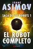 El robot completo: 10 (Alamut Serie Fantástica)
