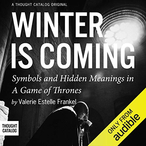 Winter is Coming Audiobook By Valerie Estelle Frankel cover art