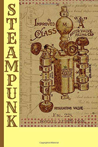 STEAMPUNK: Notebook / Journal gift for family and friends - 6 x 9 inches - 120 pages - for less than the cost of a fancy card!