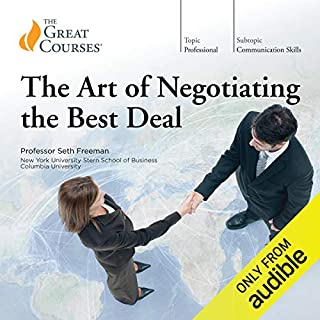 The Art of Negotiating the Best Deal                   Auteur(s):                                                                                                                                 Seth Freeman,                                                                                        The Great Courses                               Narrateur(s):                                                                                                                                 Seth Freeman                      Durée: 12 h et 46 min     42 évaluations     Au global 4,5