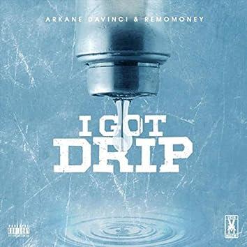 I Got Drip