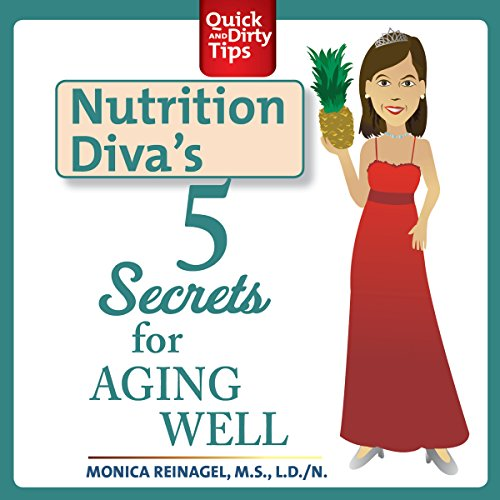 Nutrition Diva's 5 Secrets for Aging Well cover art