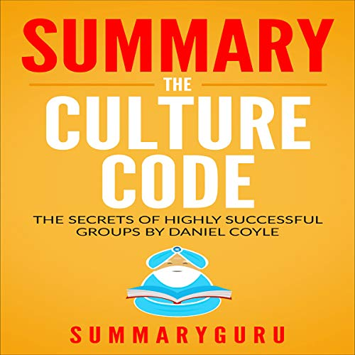 Couverture de Summary: The Culture Code: The Secrets of Highly Successful Groups By Daniel Coyle