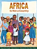 Africa is Not a Country - Mark Melnicove