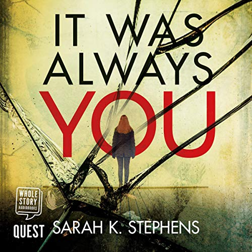 It Was Always You Audiobook By Sarah Stephens cover art