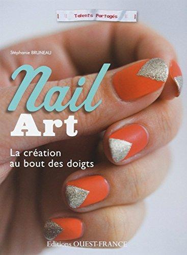 NAIL ART, la création au bout de...
