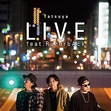 LIVE (feat. RazorbAck)