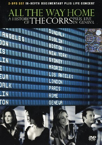 The Corrs : All The Way Home - Coffret 2 DVD