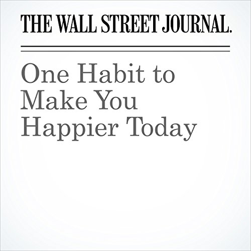 One Habit to Make You Happier Today copertina