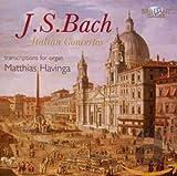 J.S: Bach Italienische Konzerte/Italian Concerto - Matthias Havinga