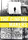 The Cinema Makers: Public Life and the Exhibition of Difference in South-Eastern and Central Europe Since the 1960s