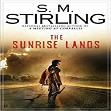 The Sunrise Lands: A Novel of the Change