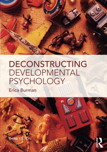 Compare Textbook Prices for Deconstructing Developmental Psychology 3 Edition ISBN 9781138846968 by Burman, Erica