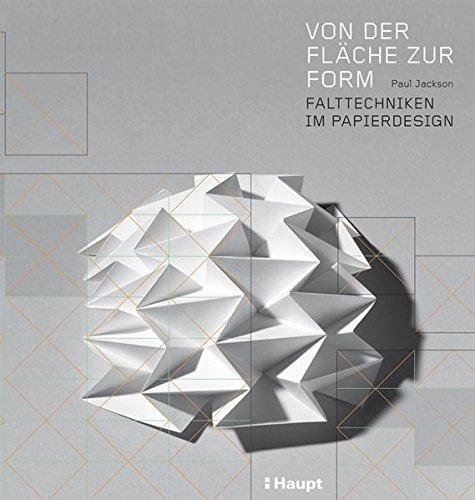 Von der Fläche zur Form: Falttechniken im Papierdesign