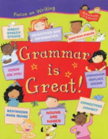 Grammar is Great! (Focus on Writing) by Ruth Thomson (2004-05-20)