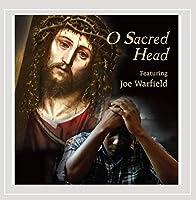 O Sacred Head