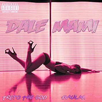 Dale Mami (feat. Baulm.)