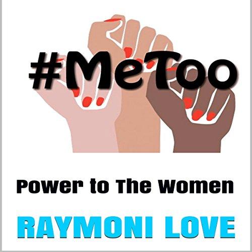 #METOO: Power to the Women audiobook cover art