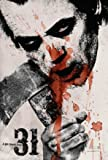 31 – Rob Zombie – US Imported Movie Wall Poster Print -
