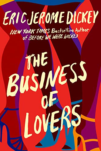 The Business of Lovers: A Novel by [Eric Jerome Dickey]