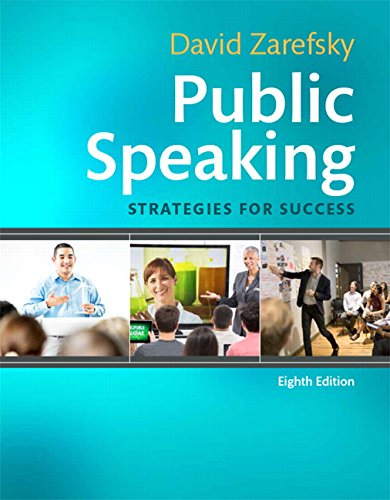 Compare Textbook Prices for Public Speaking: Strategies for Success 8 Edition ISBN 9780134169880 by Zarefsky, David
