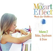 Relax, Daydream and Draw with CD (Audio): 2 (Mozart Effect Music for Children)