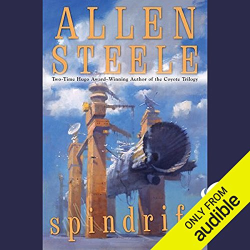 Spindrift                    By:                                                                                                                                 Allen Steele                               Narrated by:                                                                                                                                 Andy Caploe                      Length: 12 hrs and 21 mins     326 ratings     Overall 3.9