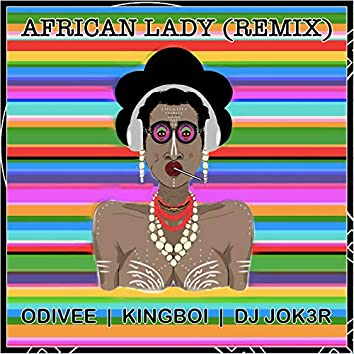 African Lady (Remix)
