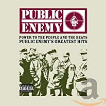 Power To The People And The Beats- Public Enemy's Greatest Hits